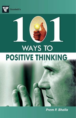 101 Ways to Positive Thinking