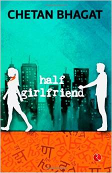 Half Girlfriend, Chetan Bhagat