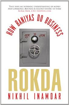 Rokda - How Baniyas Do Business