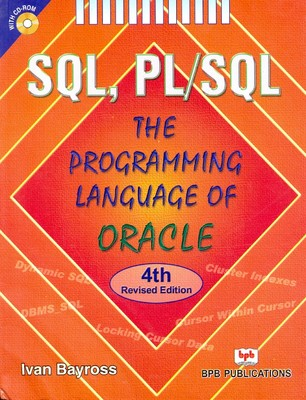SQL, PLSQL the Programming Language of Oracle